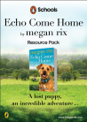 Echo Come Home Teaching Resources